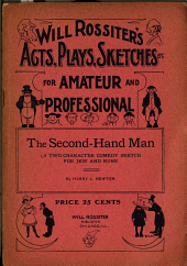 The Second-hand Man: A Two Character Comedy Sketch for Jew and Rube ...