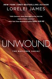 Unwound: The Mastered Series