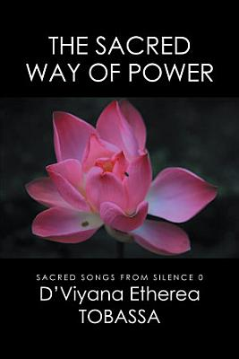 The Sacred Way of Power