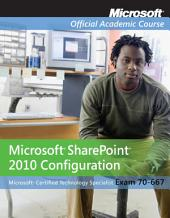 Exam 70-667: Microsoft Office SharePoint 2010 Configuration, Textbook