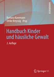 Handbuch Kinder und h  usliche Gewalt PDF