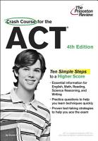 Crash Course for the ACT  4th Edition PDF