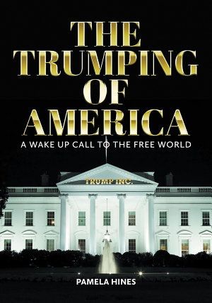 The Trumping of America PDF