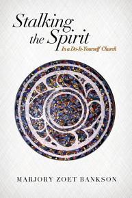 Stalking the Spirit PDF