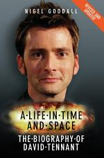 A Life in Time and Space - The Biography of David Tennant