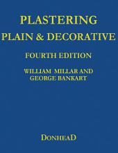 Plastering Plain and Decorative: 4th Revised Edition