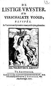 De listige vryster, óf de verschalkte voogd;: blyspél. In vaerzen aan byzondere maat, nóch rym, gebonden, Volume 1