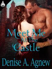 Meet Me At the Castle