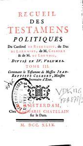 Recueil des testamens politiques: Volume3