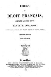 Cours de Droit Français suivant le Code Civil: Volume4