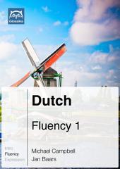 Dutch Fluency 1 (Ebook + mp3): Glossika Mass Sentences