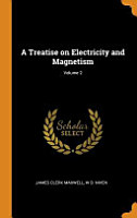 A Treatise on Electricity and Magnetism  Volume 2 PDF