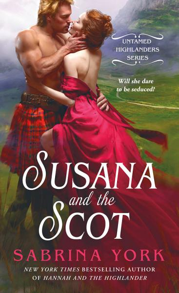 Download Susana and the Scot Book