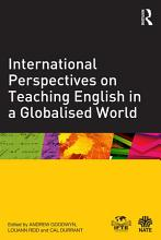 International Perspectives on Teaching English in a Globalised World PDF