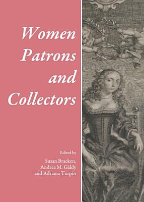 Women Patrons and Collectors PDF
