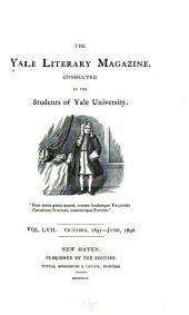 The Yale Literary Magazine: Volume 57