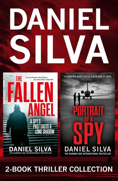 Download Daniel Silva 2 Book Thriller Collection  Portrait of a Spy  The Fallen Angel Book