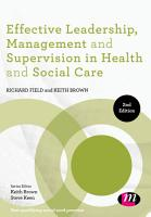 Effective Leadership  Management and Supervision in Health and Social Care PDF