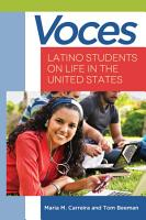 Voces  Latino Students on Life in the United States PDF
