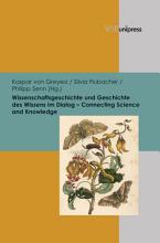Wissenschaftsgeschichte und Geschichte des Wissens im Dialog     Connecting Science and Knowledge PDF