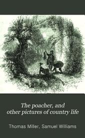 The poacher, and other pictures of country life