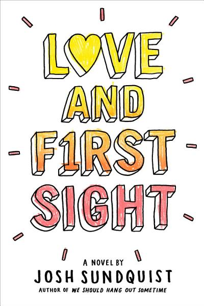 Download Love and First Sight Book