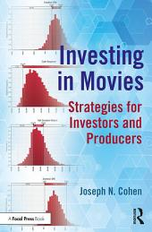 Investing in Movies: Strategies for Investors and Producers