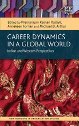 Career Dynamics in a Global World PDF