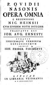P. Ovidii Nasonis opera omnia