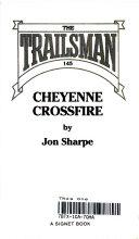 Cheyenne Crossfire