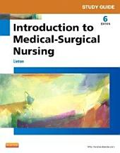 Study Guide for Introduction to Medical-Surgical Nursing: Edition 6
