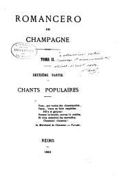 Romancero de Champagne: 2. ptie. Chants populaires
