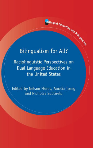 Bilingualism for All