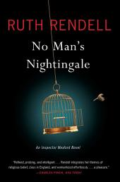 No Man's Nightingale: An Inspector Wexford Novel