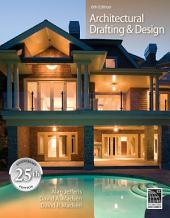 Architectural Drafting and Design: Edition 6