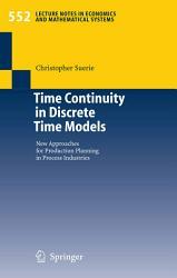 Time Continuity In Discrete Time Models Book PDF