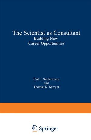 The Scientist as Consultant