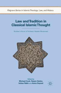 Law and Tradition in Classical Islamic Thought PDF