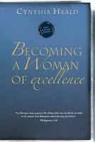 Becoming a Woman of Excellence PDF