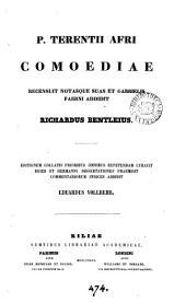 P. Terentii Afri comoediae, recens. notasque suas et G. Faerni addidit R. Bentleius. Ed. Collatis prioribus repetendam curauit E. Vollbehr