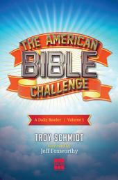 The American Bible Challenge: A Daily Reader, Volume 1