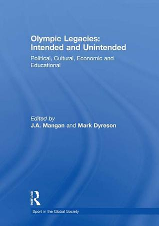 Olympic Legacies  Intended and Unintended PDF