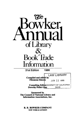 The Bowker Annual of Library   Book Trade Information PDF