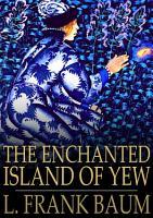 The Enchanted Island of Yew PDF