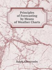 Principles of Forecasting by Means of Weather Charts