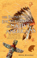 The Element Encyclopedia of Native Americans PDF