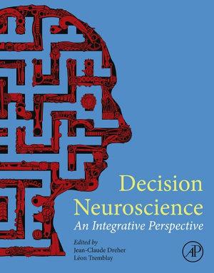 Decision Neuroscience