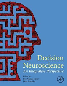 Decision Neuroscience Book