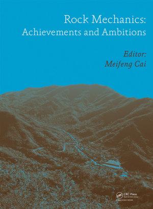 Rock Mechanics: Achievements and Ambitions