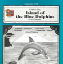 A Guide for Using Island of the Blue Dolphins in the Classroom Book